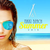 Nikki Beach Summer 2015 - Mixtape