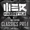 Brennan Heart presents WE R Hardstyle May (Classics Prt 1)