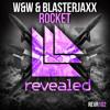 W&W&Blasterjaxx-Rocket (ELECTRO BASSed Mashup)