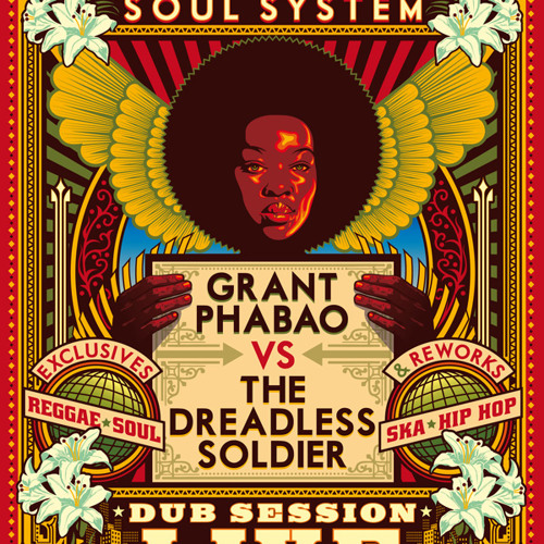 Grant Phabao Soul System feat DJ The Dreadless Soldier -  Dubtape#3