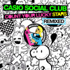 Casio Social Club - Count Your Lucky Stars (Remixed) • (EP Preview)