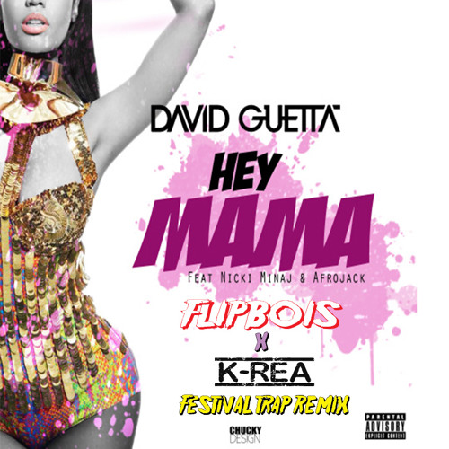 David Guetta - Hey Mama (Flipbois X K-Rea Festival Trap