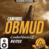 CANFROIS - Obmud (CondorHunterZ Remix)