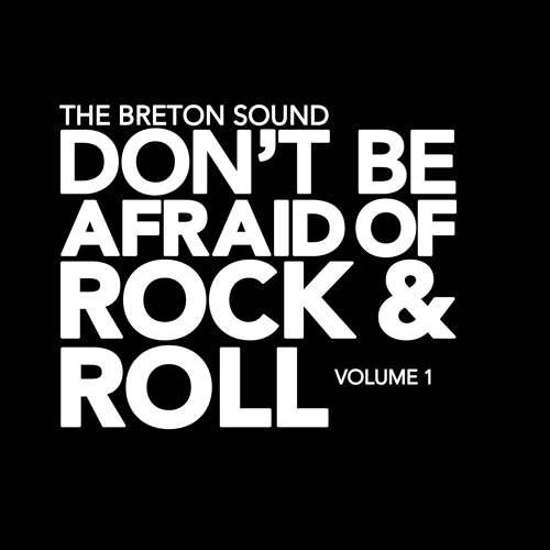 Don't Be Afraid of Rock and Roll Vol. 1