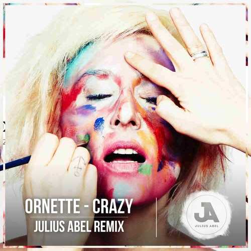 Ornette - Crazy (Julius Abel Remix)