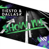 Tiësto & DallasK - Show Me [OUT NOW]