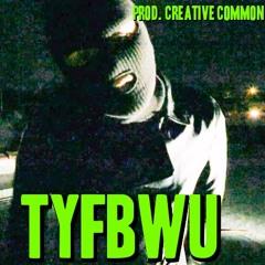 TFYBWU prod. Creative Common