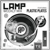 LAMP Weekly Mix #72 feat. PLASTIC PLATES