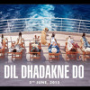 Dil Dhadakne Do - Title Song Priyanka Chopra, Farhan Akhtar