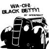 Black Betty - Spyder Bait Mashup