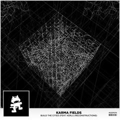 Karma Fields     Build The Cities (feat. Kerli) (AC Slater Remix)