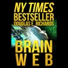 Download Brainweb by Douglas E. Richards, Narrated by Adam Verner Mp3