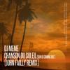 DJ Meme - Chanson Du Soleil (Sun Is Coming Out) (John Failly Remix)