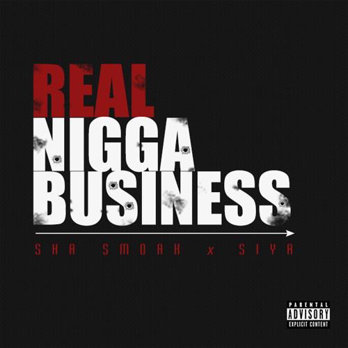 Real Nigga Business