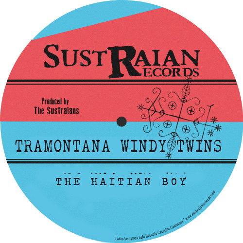 TRAMONTANA WINDY TWINS - THE HAITIAN BOY