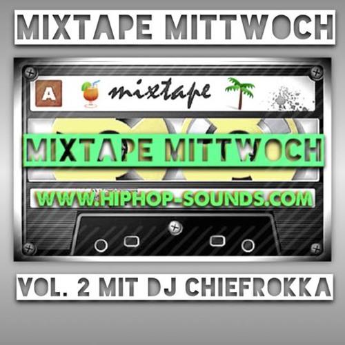 MixtapeMittwoch Vol.2 with DJ Chiefrokka