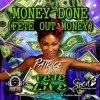 Download Money Done (Fete Out Money) Mp3