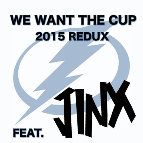 We Want The Cup (2015 Redux) by JINX
