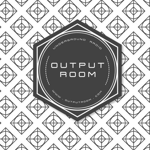 Output Room (Global) - Label | Live Streaming | Radio