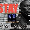 Tyrese Stay feat, Malachi