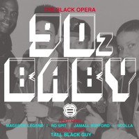 90z Baby ft Magestik Legend, Jamall Bufford, Ro Spit & Scolla [Beat Composed By Tall Black Guy]