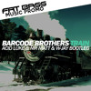 Barcode Brothers - Train (Acid Luke & Mr Matt & W - Jay Bootleg)