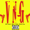 VNG (Vietnamese GanG) - DC GanG x Bred x Dark x Ricky Star