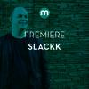 Premiere: Slackk 'Posrednik' mp3