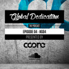Global Dedication - Episode 04 #GD4 (Free Download)