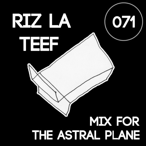 Riz La Teef Mix For The Astral Plane