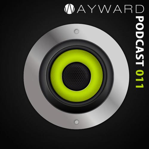Wayward Podcast 011-  mixed By Joy Fagnani