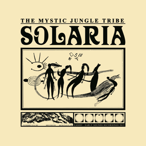"[EAS009] The Mystic Jungle Tribe - ""Sølaria LP"""