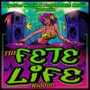 FETE LIFE RIDDIM - KING BUBBA FM - WHOLE NIGHT