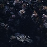ØRKA - Phantom