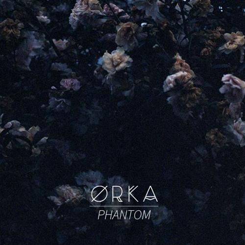artworks 000117450931 308o8v t500x500 ØRKA Releases Phantom
