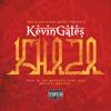 Kevin Gates -Khaza