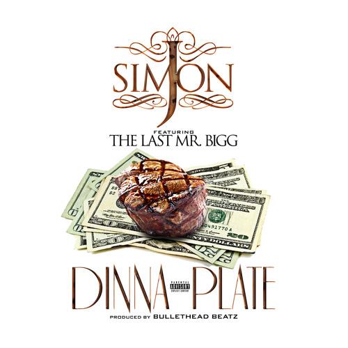 J. Simon - Dinna Plate  Feat. The Last Mr. Bigg