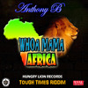 Anthony B - Whoa Mama Africa [Hungry Lion Records 2015]