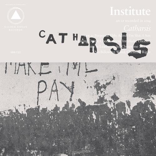"""Institute - """"Cheerlessness"""""""