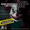 Rene Rodrigezz & Mc Yankoo - I´m Coming For Your Soul (Video Edit)