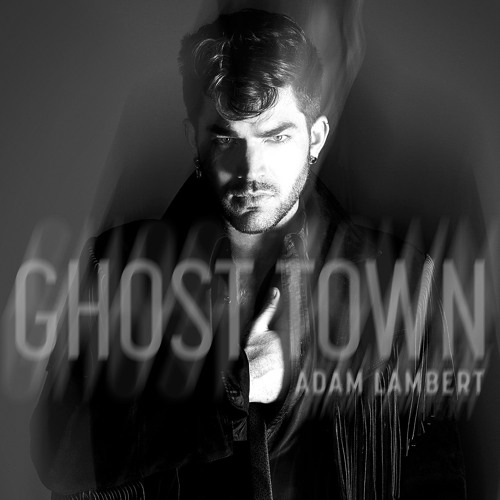 Adam Lambert - Ghost Town (Unlike Pluto Remix)