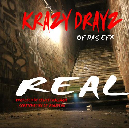 Krazy Drayz of Das Efx - Real (Dirty)