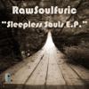 RawSoulfuric - Sleepless Souls (Main Mix)