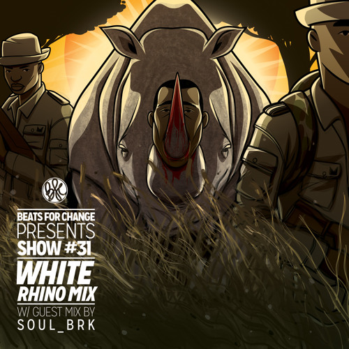 White Rhino Mix ft. SOUL_BRK #31