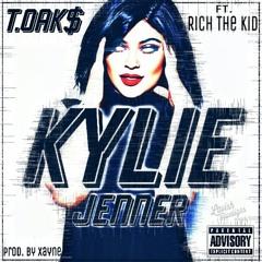 T.Oak$ - Kylie Jenner feat. Rich The Kid (prod By Xayne)