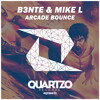 B3nte & Mike L - Arcade Bounce (OUT NOW!)
