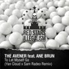 The Avener - To Let Myself Go ft. Ane Brun (Yan Cloud x Sam Radeo Remix) [FREE D/L]