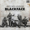 Download MME x Hugh Augustine // BLACKFACE (Prod. Twiz The Beat Pro) Mp3