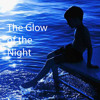 The Glow Of The Night 1