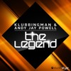 Klubbingman & Andy Jay Powell - The Legend ( Original Mix Promo Version )